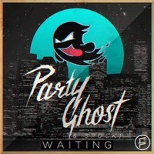 Waiting - Party Ghost & Spock (Iced Remix)