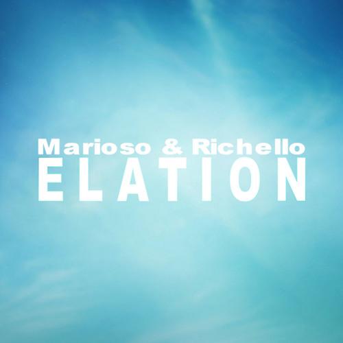 Marioso & Richello - Elation (Original Mix) OUT NOW!
