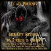 "SteelCity Revenge ""Da Streets Is Callin"" (25.Tone B- Pittsburgh 4 Life)"