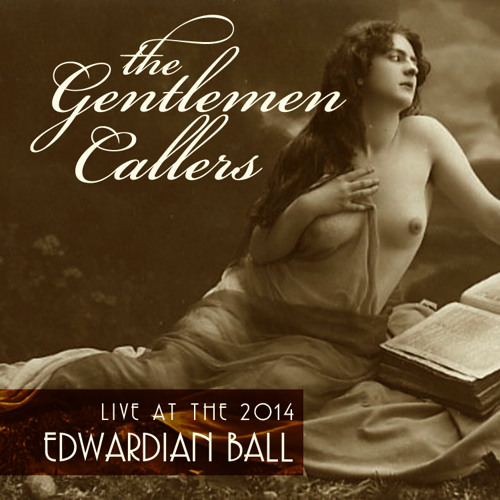 The Gentlemen Callers @ The 2014 Edwardian Ball
