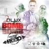D LUX FT.  Ace Hood- BOMB BOMB EXPLICIT