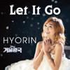 효린 Hyorin (Sistar) – Let It Go (겨울왕국 Frozen OST)