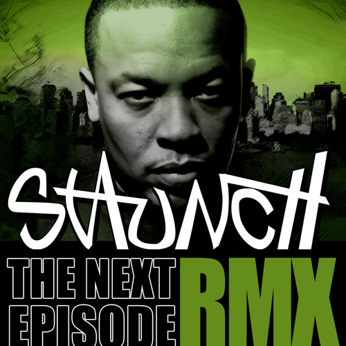 The Next Episode [Rmx] - FREE DOWNLOAD!!!