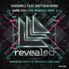 Hardwell feat. Matthew Koma - Dare You (Cash Cash Remix) - OUT NOW!