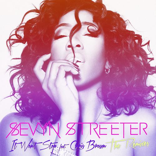 Sevyn Streeter - It Won't Stop (Danny Verde Club Remix)