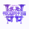 Andres Honrubia Dj Lazaro - Trumpet ON (Radio Edit)