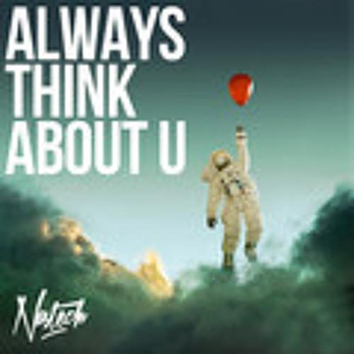 Nastech-Always Think About U(Tibor Dragan Remix)FREE DOWNLOAD