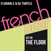 Floran C & Dj Turtle - Get On The Floor (Groove Beat Mix)