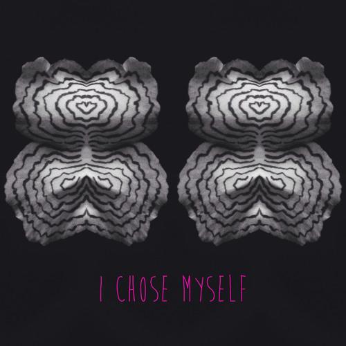 I Chose Myself (demo)