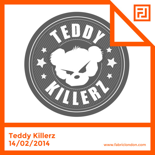 Teddy Killerz - FABRICLIVE x RAM Mix