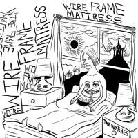The Wytches - Wire Frame Mattress