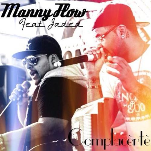Manny Flow Ft. Jaded - Complacerte (Remix)