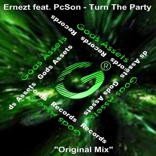 "Ernezt feat. PcSon - Turn The Party (Original Mix) ""OUT NOW"""
