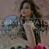 Demi Lovato - Here We Go Again (Stems Pack) DOWNLOAD