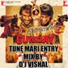 TUNE MARI ENTRY DEMO MIX BY D J VISHAL 7415126763