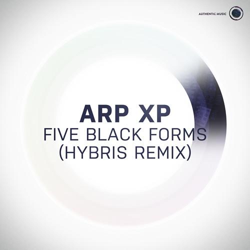Arp XP - Five Black Forms (Hybris remix) [Authentic008]