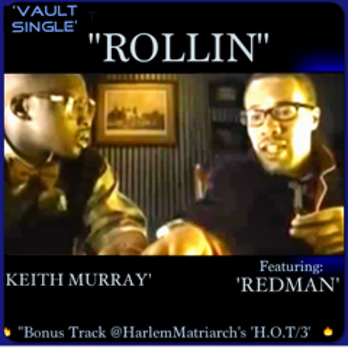Rollin' by Keith Murray feat. Redman