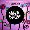 OSTBLOCKSCHLAMPEN - TIJUANA (OUT NOW!!! on Musical Noize)