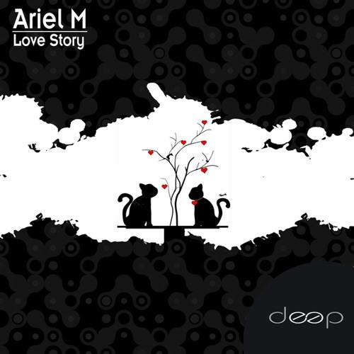 Ariel M - Feeling Love (Original Mix)