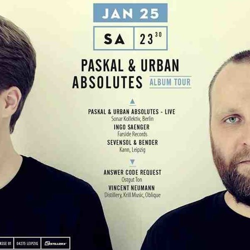 Paskal & Urban Absolutes Live @ Distillery Leipzig 25.01.2014
