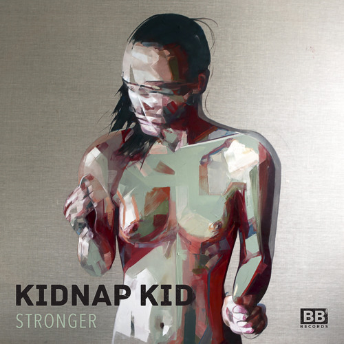 Kidnap Kid - Stronger / Like You Used To
