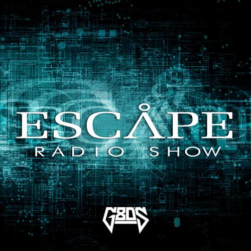 Escape Radio Show by G80's #004