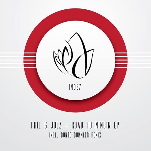 Phil & Julz - Road To Nimbim (Bunte Bummler Remix)