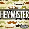 Tujamo - HEY MISTER! (Original Mix)  |  OUT NOW