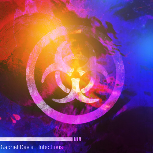 Gabriel Davis -  Infectious (PREVIEW)