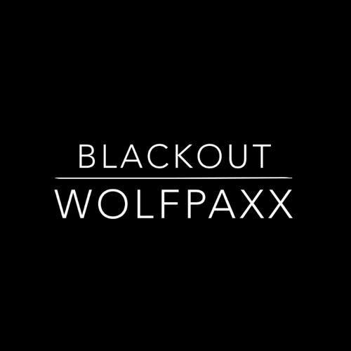 Wolfpaxx - Blackout (Original Mix)
