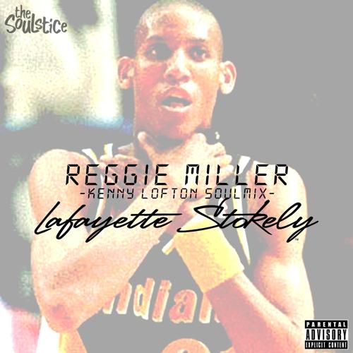 Reggie Miller (Kenny Lofton) SoulMix