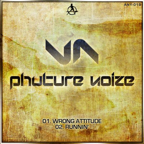 Phuture Noize - Runnin' (Official HQ Preview)