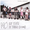 MØ - Say You'll Be There