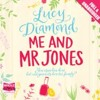 Me And Mr Jones by Lucy Diamond, read by Jilly Bond