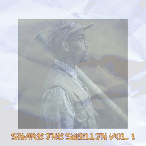 SHARE THE SWELLTH VOL. 1