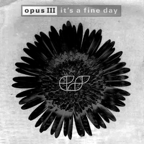 Opus III - It's a Fine Day (Phonic Scoupe Remix)[Free Download]