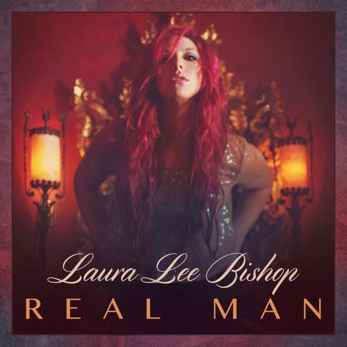 Laura Lee Bishop - Real Man