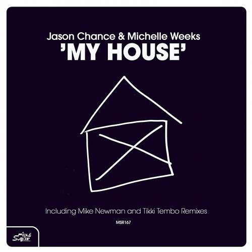 Jason Chance & Michelle Weeks - My House (128k snippet)