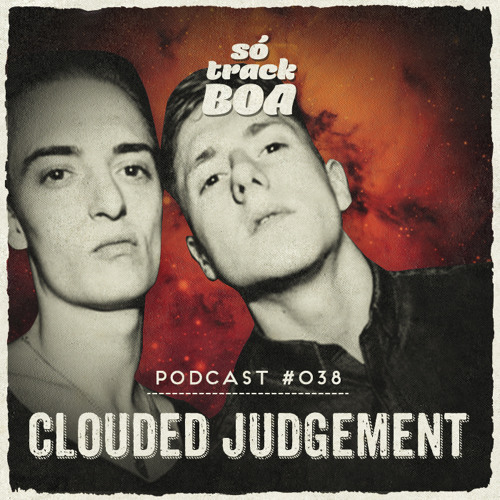 Clouded Judgment - SOTRACKBOA @ Podcast # 038