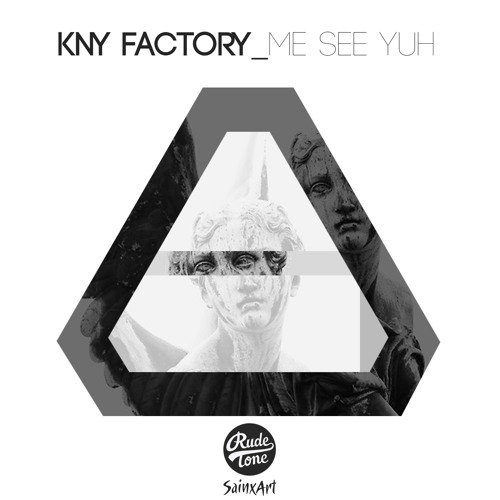 KNY Factory - Me See Yuh (FREE DOWNLOAD)