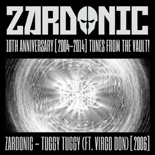 Zardonic - Tuggy Tuggy (ft Virgo Don) [2006]