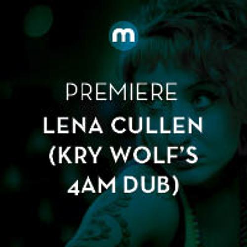 Premiere: Lena Cullen 'Timeless' (Kry Wolf 4am Dub)