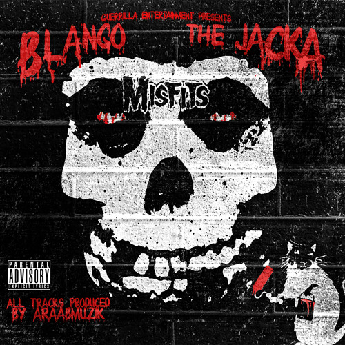 Misfits - Blanco & The Jacka