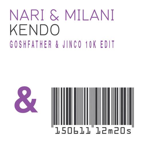 Nari & Milani x Steve Angello - Kendo (Goshfather & Jinco 10k Edit)