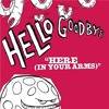 Hellogoodbye- Here (In Your Arms) (Vic20 Remix)