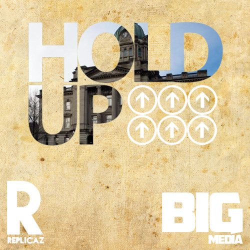Replicaz - Hold Up