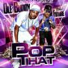 Ole Buddy-Pop Dat P Ft. Future (NEW 2K14)