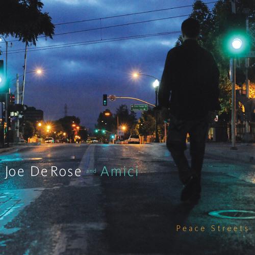"""Joe DeRose and Amici - """"Peace Streets"""" (FOSM212)"""