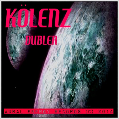 Kölenz - Dubler (Original Mix) [Aural Energy]