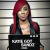 Katie Got Bandz Pop Out ft King L